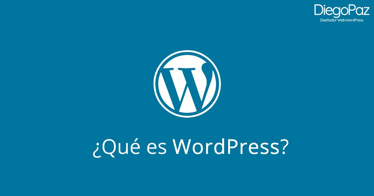 ¿Qué es WordPress y por qué debes conocerlo?